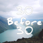 30 Before 30 : Life Bucket List