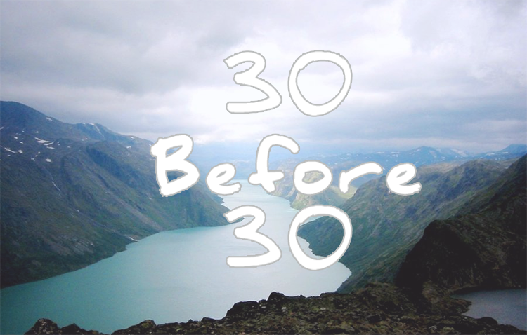 30 Before 30 : Life Bucket List graphic