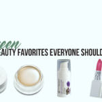 Green Beauty Favorites Everyone Should Try