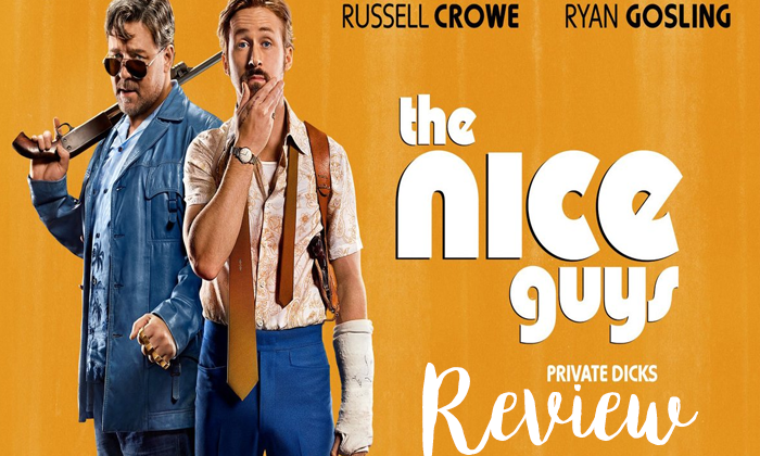 """Move Review: """"The Nice Guys"""" Comedic Action!"""