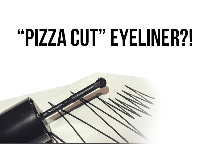 """Pizza Cutter""Eyeliner graphic"